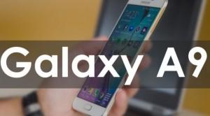 Samsung Galaxy A9 Tanıtıldı! İşte Özellikleri ve Fiyatı